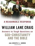 A Reasonable Response: Answers to Tough…