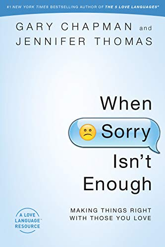 when-sorry-isnt-enough-making-things-right-with-those-you-love