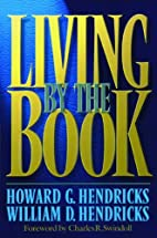 Living by the Book by Howard Hendricks