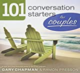 Chapman, Gary D: 101 Conversation Starters for Couples (101 Conversations Starters)