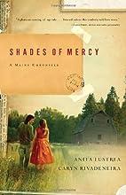 Shades of Mercy by Anita Lustrea
