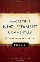Luke 18-24 MacArthur New Testament…