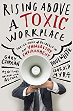 Rising Above a Toxic Workplace: Taking Care…