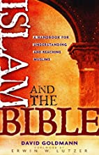 Islam and the Bible by David Goldmann