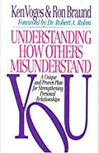 Understanding How Others Misunderstand You…