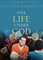 One Life Under God: His Rule Over You (Life…