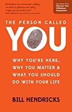 The Person Called You: Why You're Here, Why…