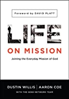 Life on Mission: Joining the Everyday…