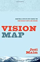 Vision Map: Charting a Step-by-Step Course…
