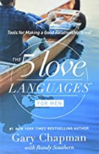 The 5 Love Languages for Men : Tools for…