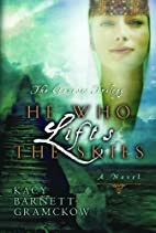 He Who Lifts the Skies (Genesis Trilogy) by…