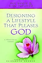 Designing a Lifestyle That Pleases God: A…