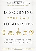 Discerning Your Call to Ministry: How to…