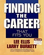 Finding the Career That Fits You by Lee…
