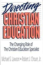 Directing Christian Education: The Changing…