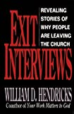 Hendricks, William D.: Exit Interviews