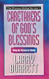 Burkett, Larry: Caretakers of God's Blessing: Using Our Resources Wisely