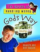 The Secret of Handling Money God's Way…