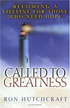 Called to Greatness: Becoming a Lifeline for…