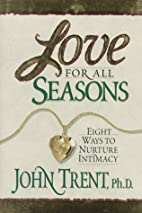 Love for All Seasons: Eight Ways to Nuture…