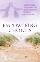 Empowering Choices: Inspiring Stories to…