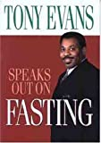 Evans, Tony: Tony Evans Speaks Out on Fasting