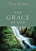 The Grace of God by Tony Evans