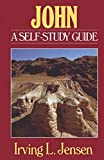 Jensen, Irving L.: John: A Self-Study Guide