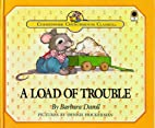 A Load of Trouble by Barbara Davoll