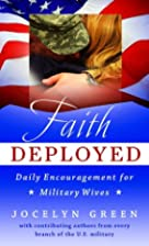Faith Deployed: Daily Encouragement for…