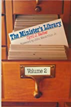 The Minister's Library: 1971-1985…
