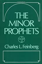 Minor Prophets by Charles L. Feinberg