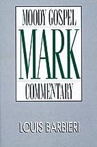 Mark- Gospel Commentary (Moody Gospel…
