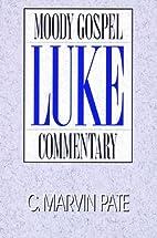 Luke- Gospel Commentary (Moody Gospel…
