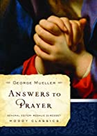 Answers to Prayer From George…