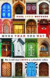 Metzger, Paul Louis: More Than One Way: How to Talk About Jesus in a Pluralistic Culture