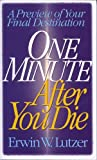 Lutzer: One Minute After You Die: A Preview of Your Final Destination