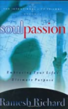 Soul Passion: The Intentional Life (The…