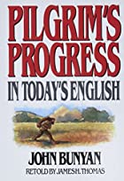 Pilgrims Progress in Today's English by…