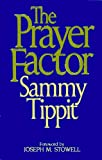 Tippit, Sammy: The Prayer Factor