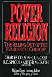 McGrath, Alister E.: Power Religion: The Selling Out of the Evangelical Church?