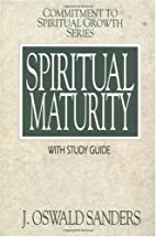 Spiritual Maturity (Commitment To Spiritual…