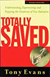 Evans, Tony: Totally Saved