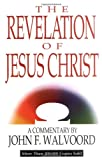 Walvoord, John F.: The Revelation of Jesus Christ