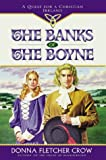 Crow, Donna Fletcher: The Banks of the Boyne