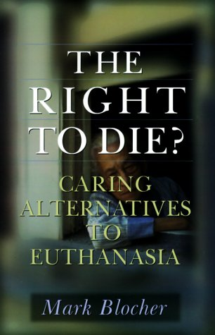 the-right-to-die-caring-alternatives-to-euthanasia