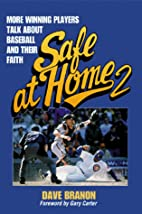 Safe at Home 2: More Winning Players Talk…
