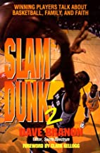Slam Dunk 2: Winning Players Talk about…