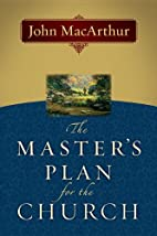 The Master's Plan for the Church by John F.…
