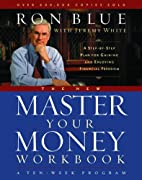 New Master Your Money-Workbook by Ron Blue